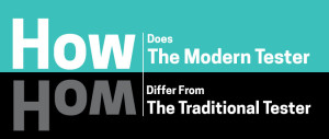 how-does-the-modern-tester-differ-from-the-traditional-tester