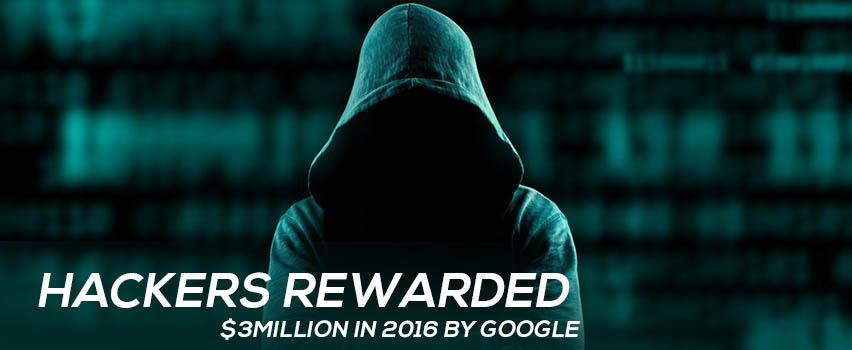 Hackers Rewarded $3Million in 2016 by Google